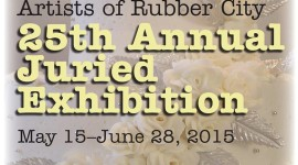 Artists of Rubber City Annual Juried Show