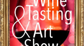 Wine Tasting and Art Show, Nov. 3