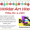 Holiday Art Hop, Art Walk, Gallery Hop in Hudson