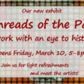 Threads of the Past, art about history, at Uncommon Art, Hudson OH